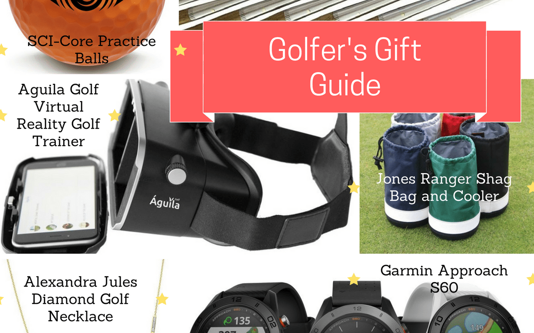 Gift Guide for the Golfer in Your Life!